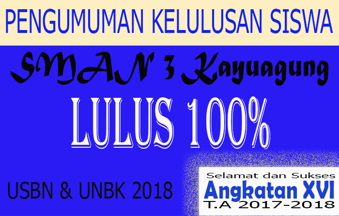 Pengumuman Kelulusan SMAN 3 Unggulan Kayuagung TA. 2017-2018