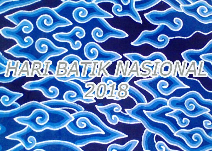 Memperingati Hari Batik Nasional – 2018